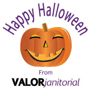 Valor Janitorial, Happy Halloween message